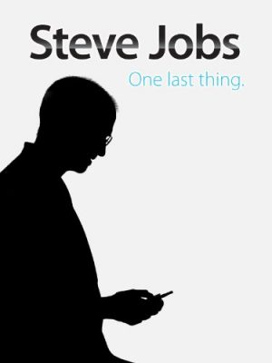 Steve Jobs One Last Thing